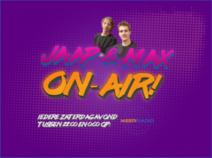 Jaap & Max on air